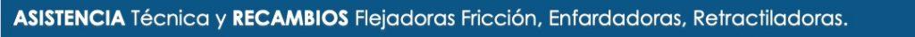 Asistencia Técnica y Recambios Flejadoras Fricción, Enfardadoras, Retractiladoras